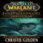 Кристи Голден — Джайна Праудмур: Приливы Войны (аудиокнига)