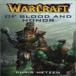 Крис Метцен — Кровью и Честью (аудиокнига)