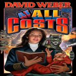 Дэвид Вебер — Любой ценой (аудиокнига)
