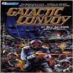 Билл Болдуин — Галактический конвой (аудиокнига)