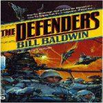 Билл Болдуин — Защитники (аудиокнига)
