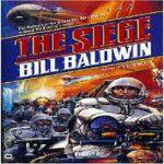 Билл Болдуин — Осада (аудиокнига)