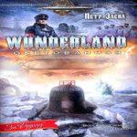 Петр Заспа — Wunderland обетованная (аудиокнига)