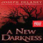 Джозеф Дилейни — Новая Тьма (аудиокнига)