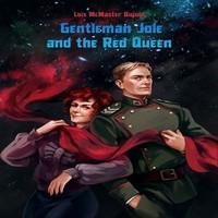 Джентльмен Джоул и Красная Королева (аудиокнига)