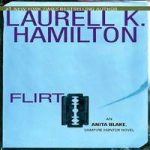 Лорел Гамильтон — Флирт (аудиокнига)