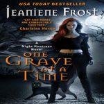 Джанин Фрост — По одной могиле за раз (аудиокнига)