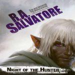 Роберт Энтони Сальваторе — Ночь Охотника (аудиокнига)