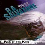 Аудиокнига Восстание короля — Роберт Энтони Сальваторе
